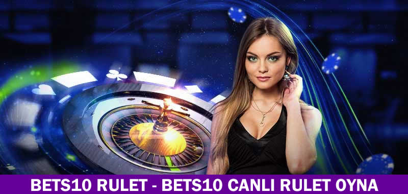 Bets10 Rulet
