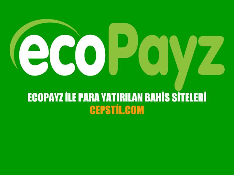 Ecopayz ile bahis sitelerine para yatırma